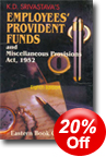 K.D. Srivastava's Employees' Provident Funds and Miscellaneous Provisions Act, 1952