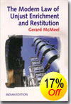 Unjust Enrichment and Restitution - The Modern Law of Unjust  Enrichment and Restitution by Gerard McMeel