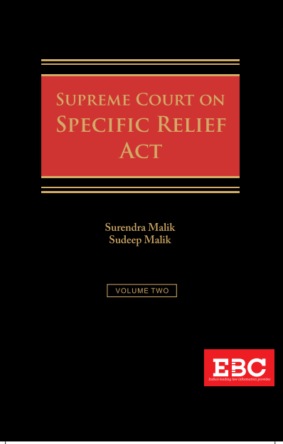 SUPREME COURT ON SPECIFIC RELIEF ACT (1950 to 2019) ( in 2 Volumes)