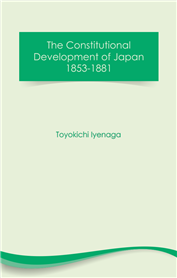 The Constitutional Development of Japan 1853-1881 (free eBook)
