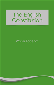 The English Constitution (free eBook)