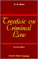 Treatise on Criminal Law by  K.K. Dutta