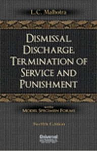 Dismissal, Discharge, Termination of Service and Punishment, 12th Edn.