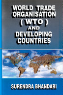 World Trade Organisation (WTO) and Developing Countries: Diplomacy to Rules Based System