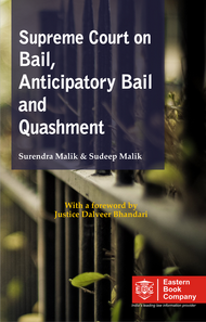 Supreme Court on Bail, Anticipatory Bail and Quashment (1950 to 2019) (in 2 Volumes)