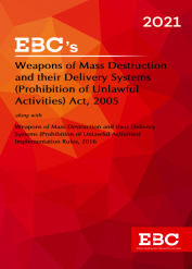 Weapons of Mass Destruction and Their Delivery Systems (Prohibition of Unlawful Activities) Act, 2005[Amended as of 8-12-2020] Bare Act (Print/eBook)