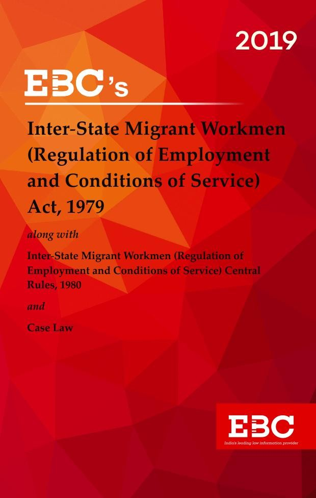 Inter- State Migrant Workmen (Regulation of Employment and Conditions of Service) Act, 1979