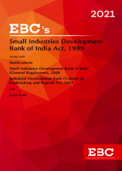 Small Industries Development Bank of India Act, 1989[Amended up to Act 53 of 2003 and Small Industries Development Bank of India (General Regulations), 2000 amended up to Noti. No. F. No. 2084/CAV, dt. 7-8-2013 and as of 8-12-2020] Bare Act (Print/eBook)