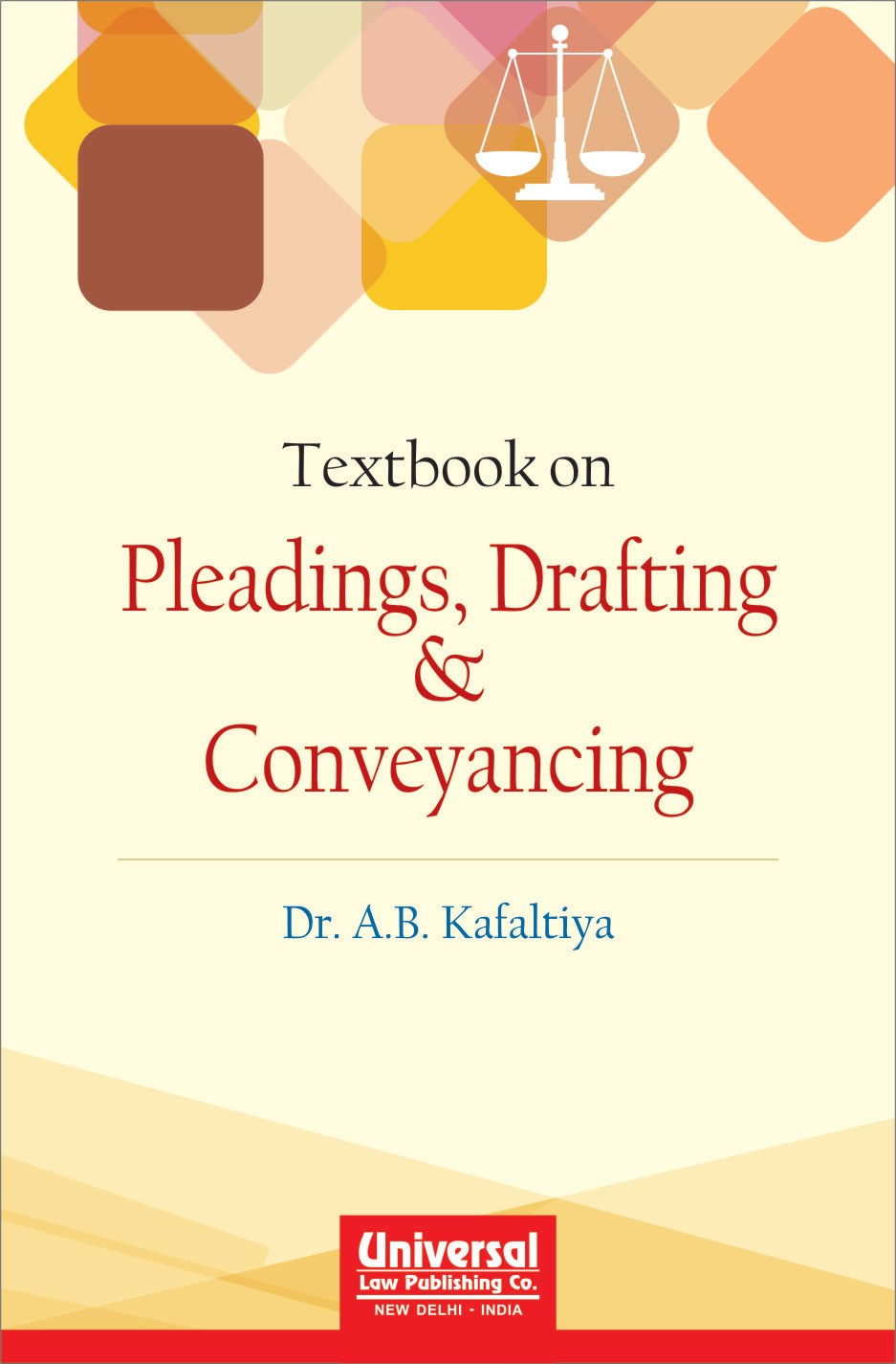 Textbook on Pleadings, Drafting & Conveyancing, (Reprint)