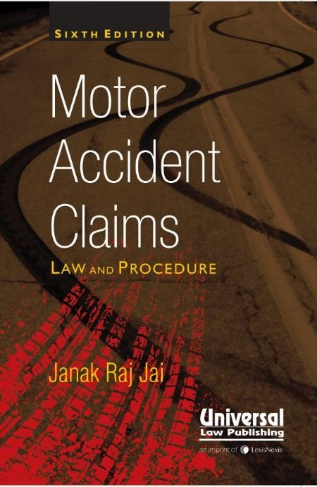 Motor Accident Claims Law and Procedure