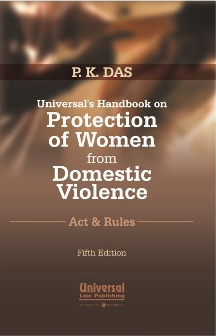 Universal's Handbook on Protection of Women from Domestic Violence- Acts & Rules