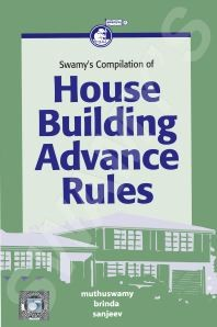 Swamys Compilation of House Building Advance Rules