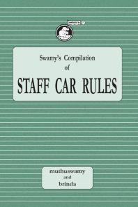 Swamy's Compilation of Staff Car Rules