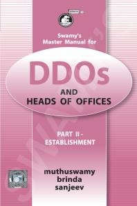Swamys Master Manual for DDOs and Heads of Offices Part-II: Establishment