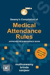 Swamy's Compilation of Medical Attendance Rules