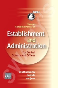 Swamys Complete Manual on Establishment and Administration