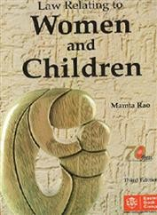 Law Relating to Women & Children (Old Edition)