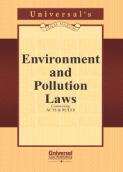 Environment and Pollution Laws (Containing Acts and Rules)
