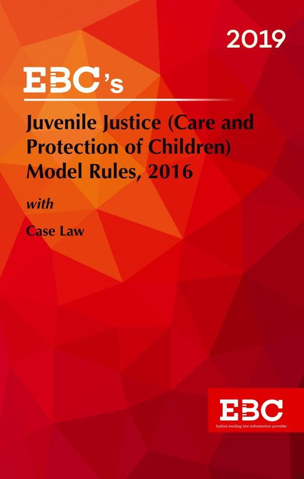 Juvenile Justice (Care and Protection of Children) Model Rules, 2016