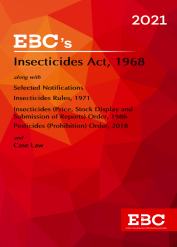 Insecticides Act, 1968[Amended up to Act 4 of 2005 and S.O. 2582(E), dt. 29-7-2020 and Insecticides Rules, 1971 Amended upto GSR 805(E), dt. 30-12-2020 and as of 31-12-2020] Bare Act (Print/eBook)