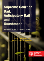 Supreme Court on Bail, Anticipatory Bail and Quashment