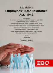 P.L. Malik's Employees' State Insurance Act, 1948[Amended up to Act 18 of 2010 and as of 6-1-2021]Bare Act (Print/eBook)