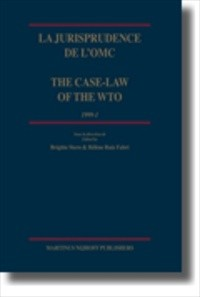 La jurisprudence de l'OMC/ The Case-Law of the WTO [2007 Edition] [Hardback]