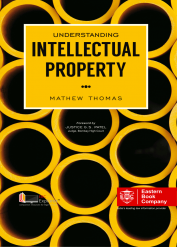 UNDERSTANDING INTELLECTUAL PROPERTY by Dr. Mathew Thomas