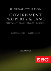 Supreme Court on Government Property and Land (1950 to 2018) (In 2 Volumes)