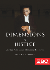 Dimensions of Justice: Justice K.T. Desai Memorial Lectures