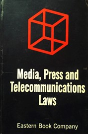 Media Press & Telecommunication Laws (Old Edition)