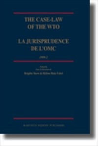 The Case-Law of the WTO / La jurisprudence de l'OMC