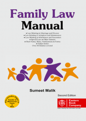Family Law Manual - with Digest of Transfer of Matrimonial Cases, Digest of Will Cases and Subject Index by Sumeet Malik