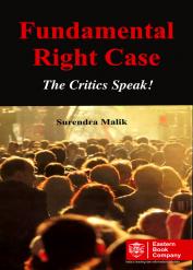 Fundamental Rights Case:  The Critics Speak!