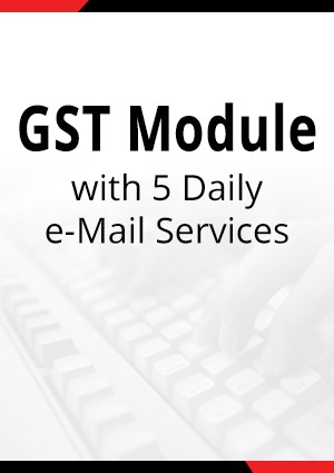 GST Module with 5 Daily e-Mail Services