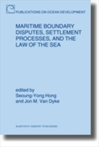 Maritime Boundary Disputes, Settlement Processes, and the Law of the Sea