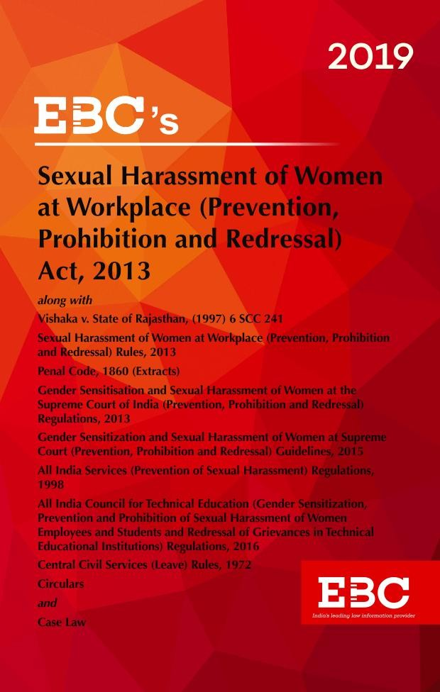 Sexual Harassment of Women at Workplace (Prevention Prohibition And Redressal) Act 2013