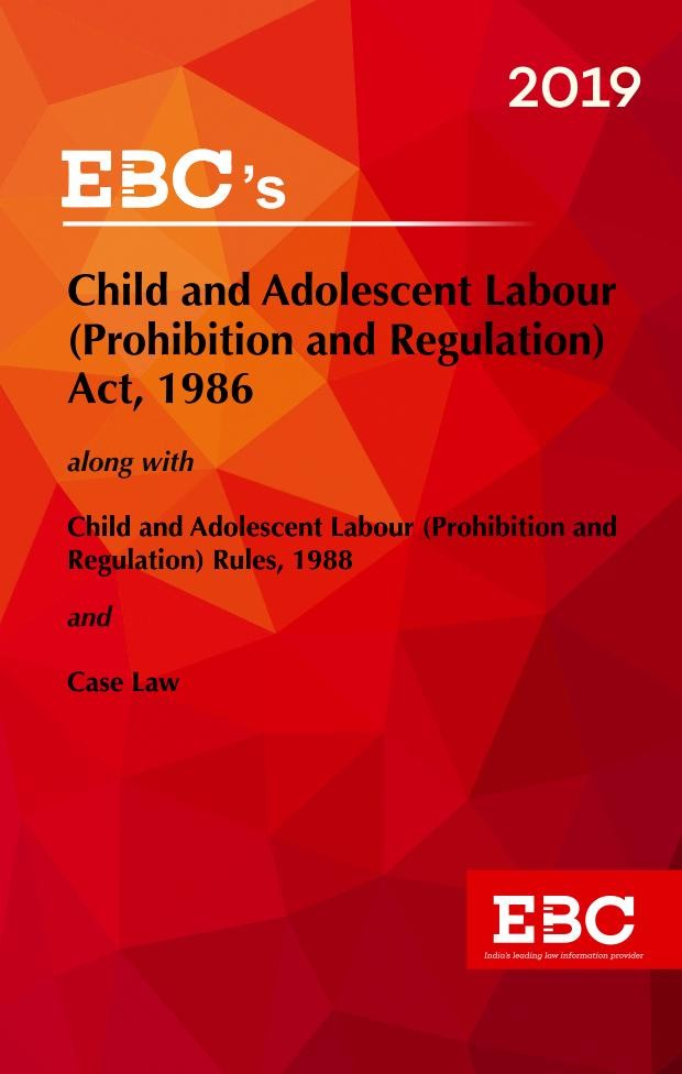 Child and Adolescent Labour (Prohibition and Regulation) Act, 1986
