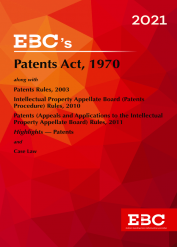 Patents Act, 1970[Amended up to Act 15 of 2005 and Patents Rules, 2003 amended up to G.S.R. 689(E), dated 4-11-2020 and as of 6-11-2020]Bare Act (Print/eBook)
