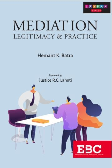 Mediation: Legitimacy & Practice