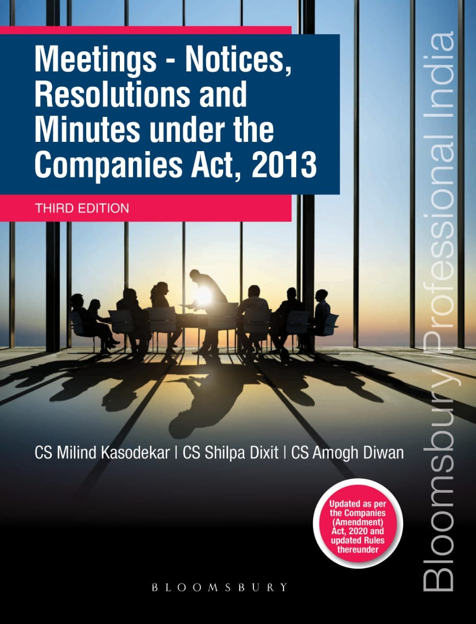Meetings,  Notices,  Resolutions and  Minutes under the  Companies Act, 2013