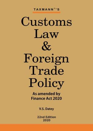 Customs Law & Foreign Trade PolicyAs Amended by Finance Act 2020
