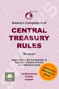 SWAMYS COMPILATION OF CENTRAL TREASURY RULES VOL. I - 2019