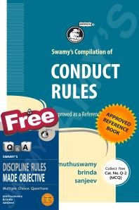 SWAMYS COMPILATION OF CCS (CONDUCT) RULES WITH FREE MCQ - 2019