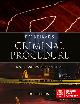 R.V. Kelkar Criminal Procedure Dr. K.N. Chandrasekharan Pillai