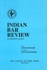 Indian Bar Review - Vol. XXXVIII (1 & 2) 2011