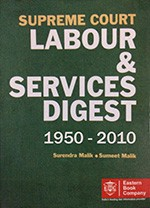 Supreme Court Labour & Services Digest (1950-2010) [10 Volumes]