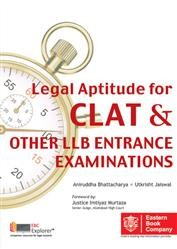 LEGAL APTITUDE FOR CLAT AND OTHER LLB ENTRANCE EXAMINATIONS