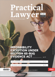 Practical Lawyer: Impossibility Exception Under Section 65-B(4) Evidence Act