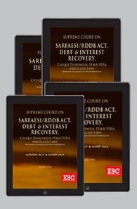 Supreme Court On SARFAESI/RDDB Act, Debt & Interest Recovery,Cheque Dishonour, FEMA/FERA and Allied Laws  (1950 to 2018) (in 4 Volumes)